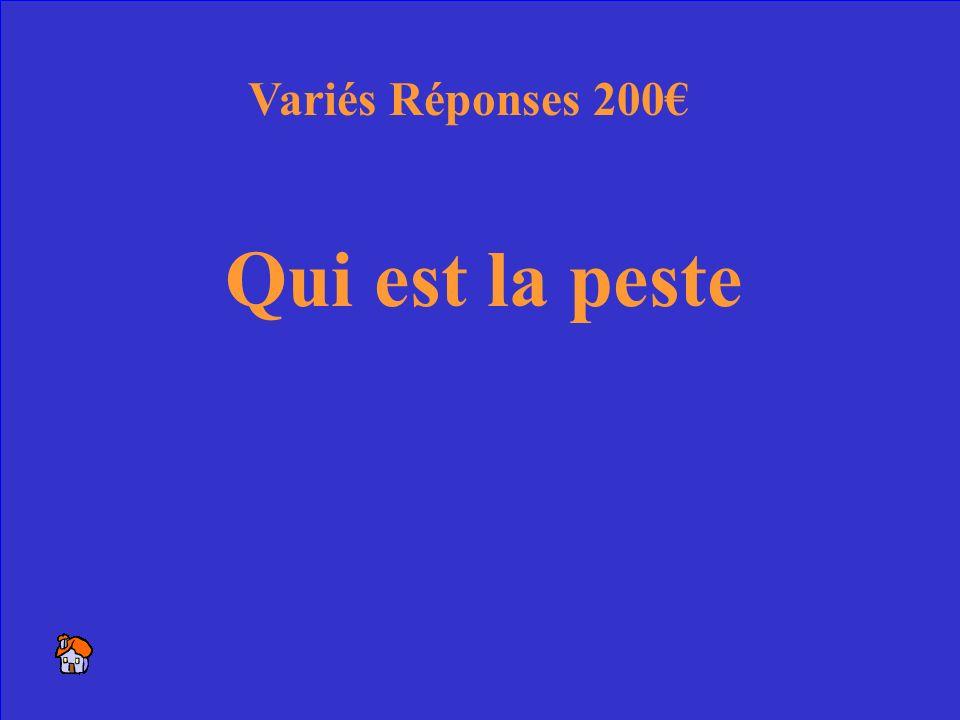 46 Une maladie qui a tué 2/3 de la population de la France Variés 200