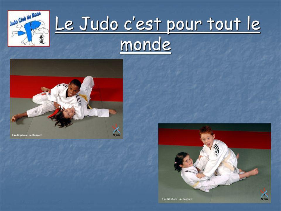 Le Judo cest pour tout le monde Le Judo cest pour tout le monde