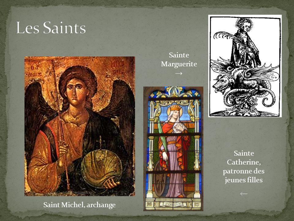 Saint Michel, archange Sainte Marguerite Sainte Catherine, patronne des jeunes filles