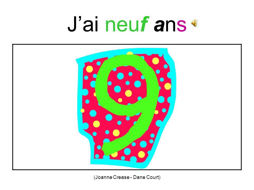 (Joanne Crease - Dane Court) Jai huit ans