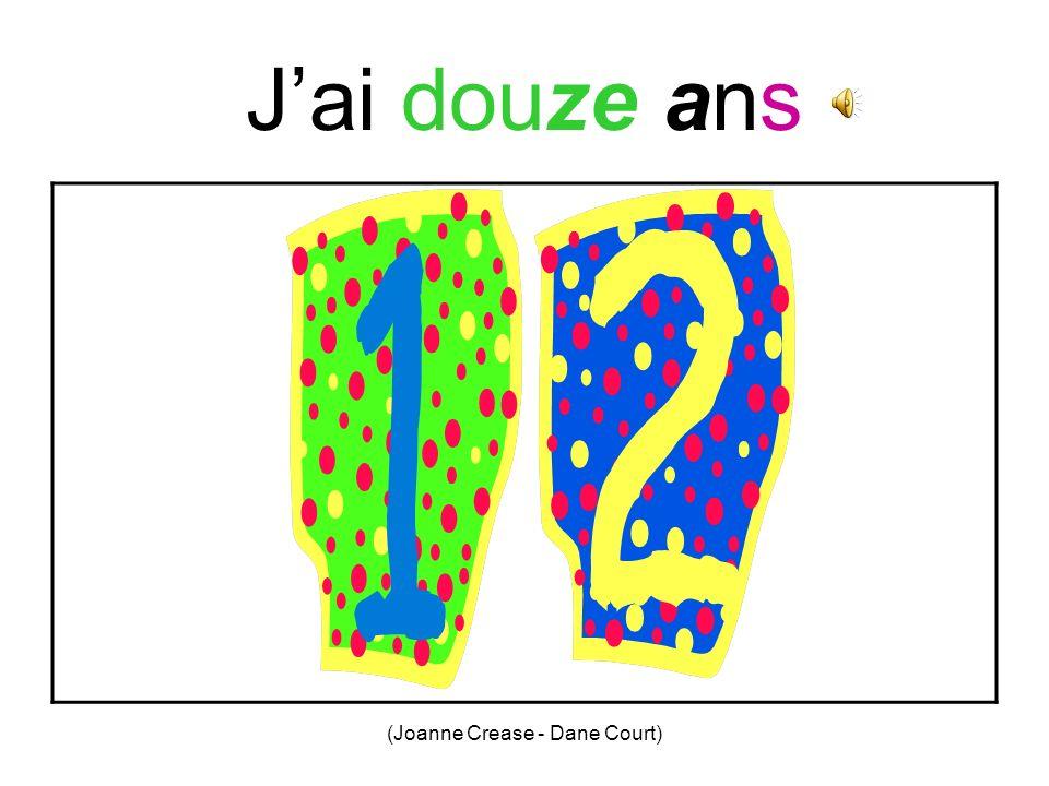 (Joanne Crease - Dane Court) Jai onze ans