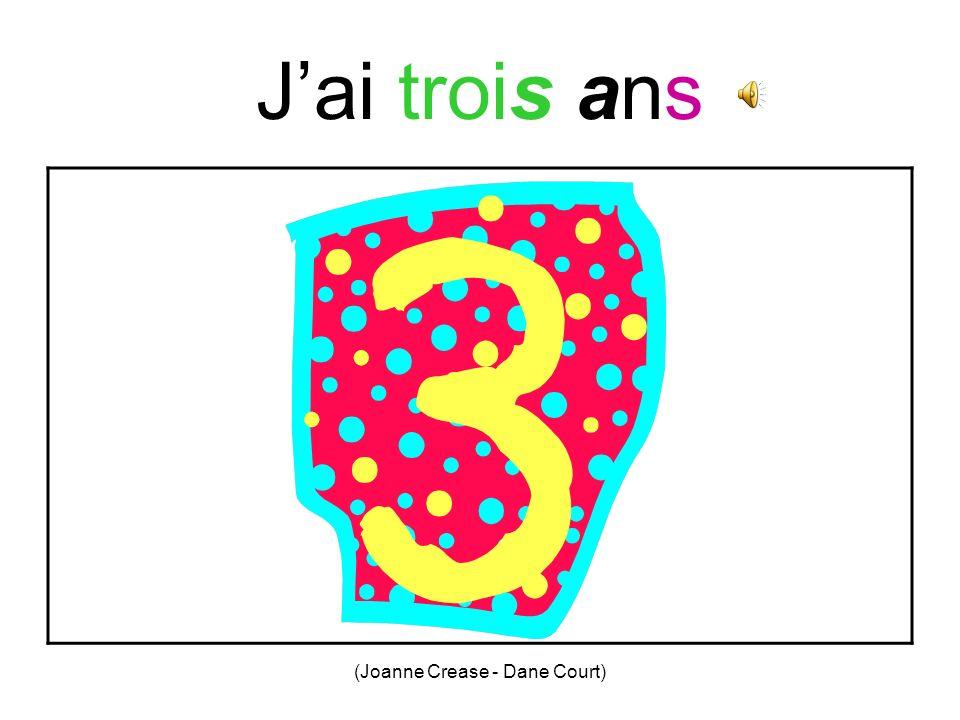 (Joanne Crease - Dane Court) Jai deux ans