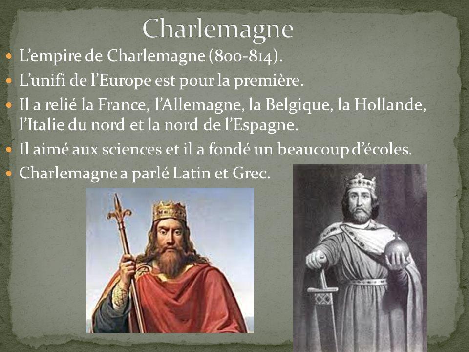 Lempire de Charlemagne (800-814). Lunifi de lEurope est pour la première.