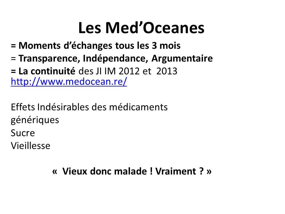 Les MedOceanes = Moments déchanges tous les 3 mois = Transparence, Indépendance, Argumentaire = La continuité des JI IM 2012 et 2013 http://www.medoce