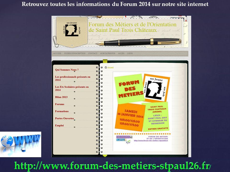 Retrouvez toutes les informations du Forum 2014 sur notre site internet