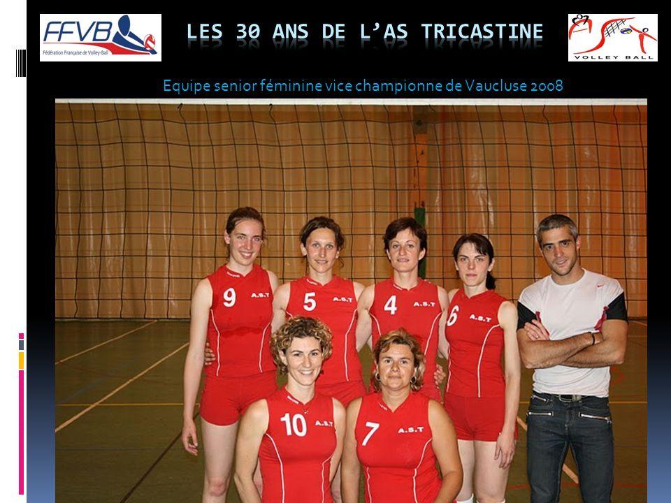 Equipe senior féminine vice championne de Vaucluse 2008