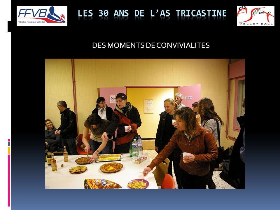 DES MOMENTS DE CONVIVIALITES