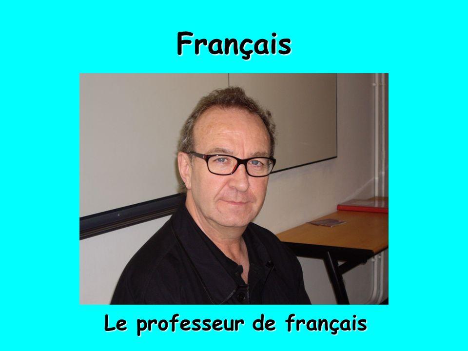 Français Le professeur de français