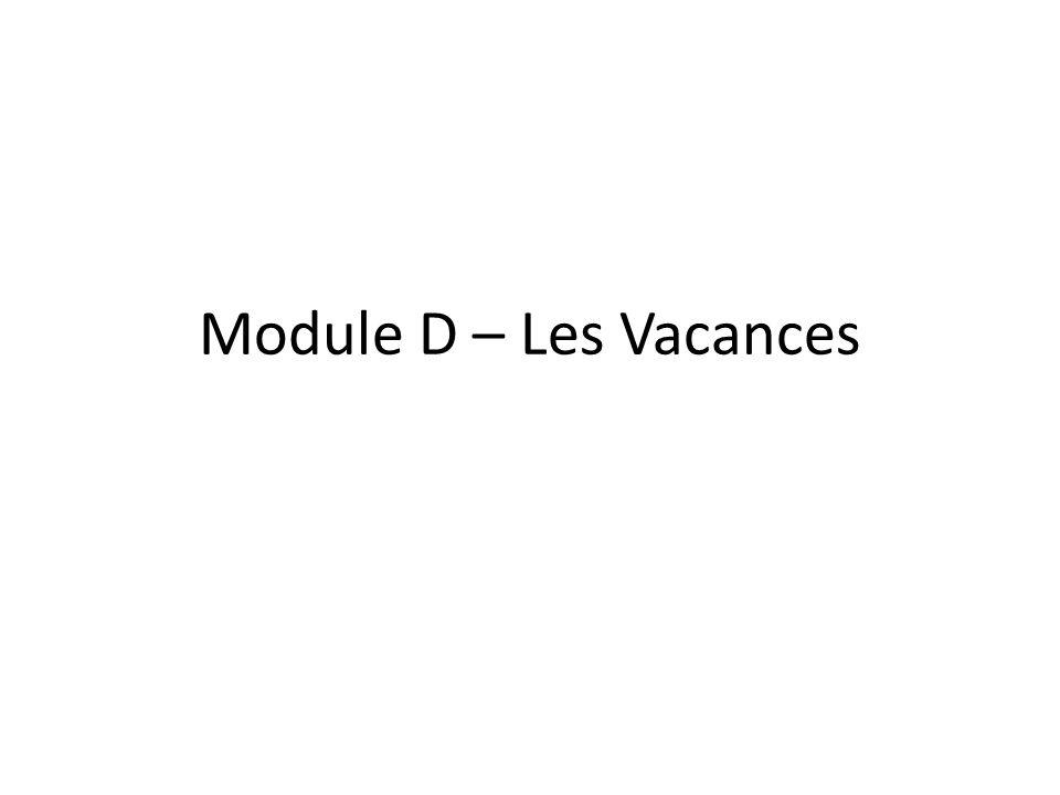 Module D – Les Vacances