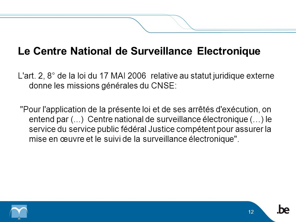 Le Centre National de Surveillance Electronique L art.