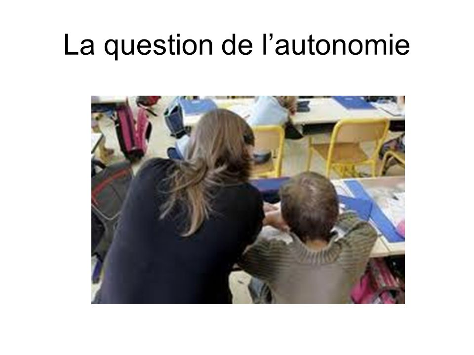 La question de lautonomie