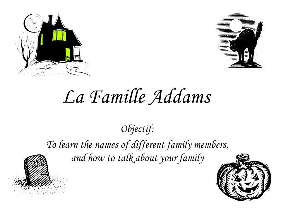 la mère le père la grande soeur la petite soeur Moi le frère Maintenant, dessinez votre famille dans vos cahiers et écrivez leur noms.