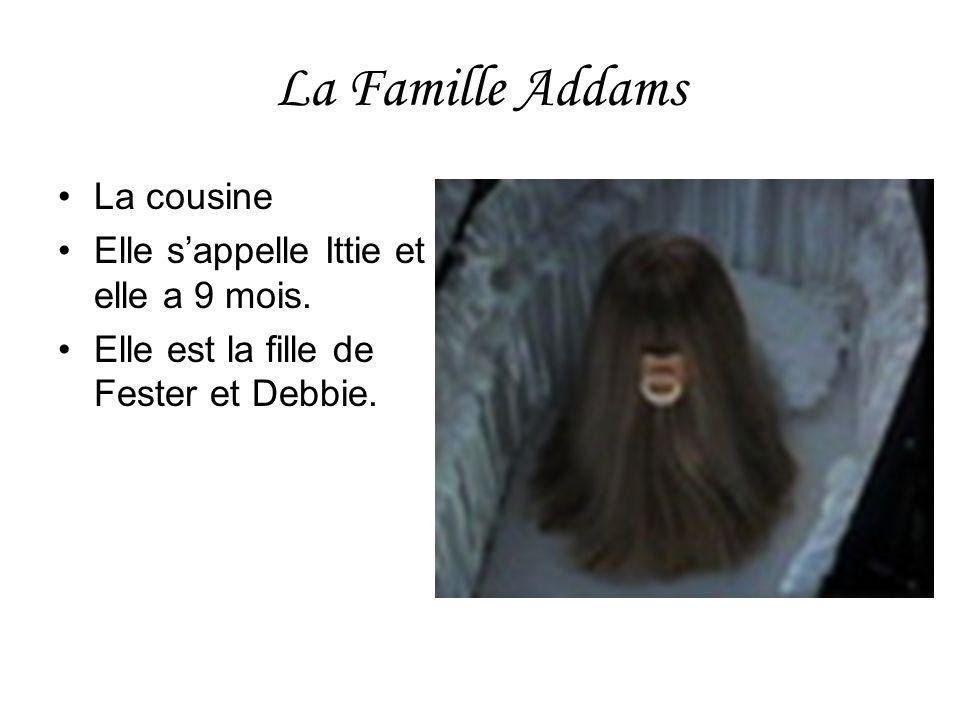 La Famille Addams La cousine Elle sappelle Ittie et elle a 9 mois. Elle est la fille de Fester et Debbie.