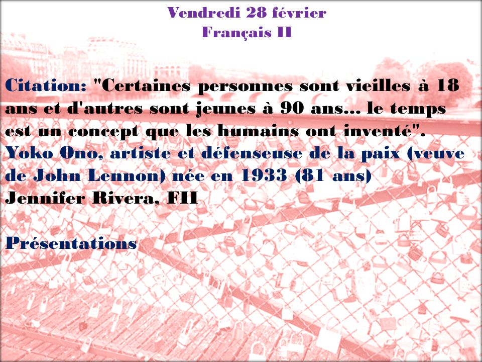 Vendredi 28 février Français II Citation: