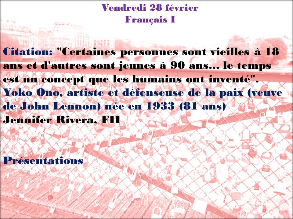 Vendredi 28 février Français I Citation: