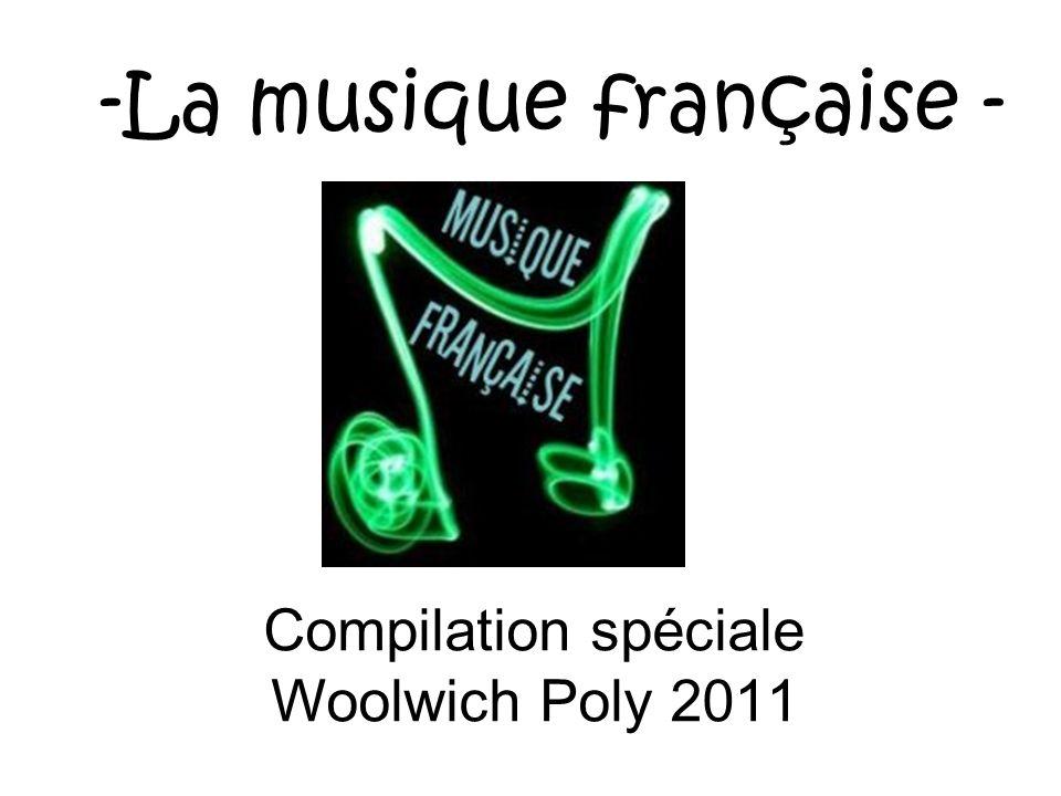 -La musique française - Compilation spéciale Woolwich Poly 2011