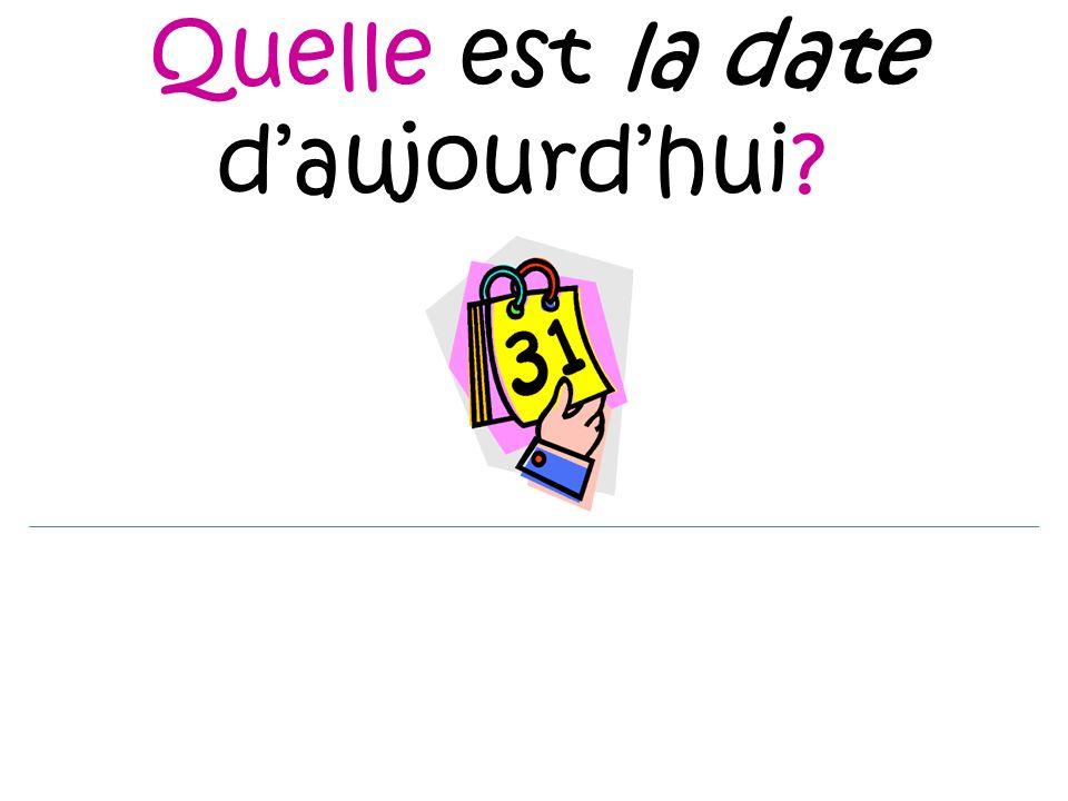 Quelle est la date daujourdhui?
