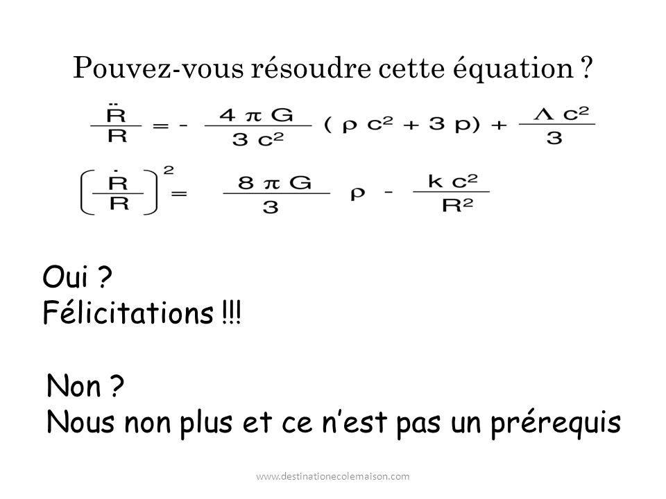 Pouvez-vous résoudre cette équation .Oui . Félicitations !!.