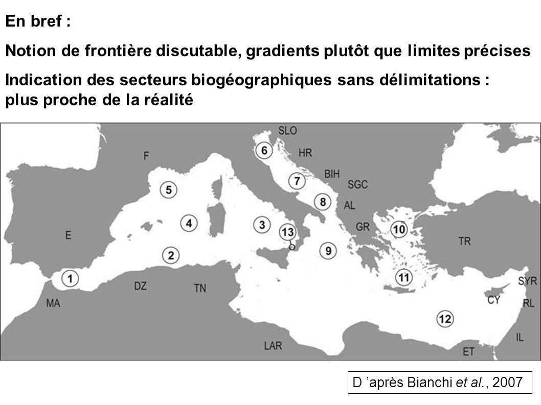 En bref : Notion de frontière discutable, gradients plutôt que limites précises Indication des secteurs biogéographiques sans délimitations : plus pro
