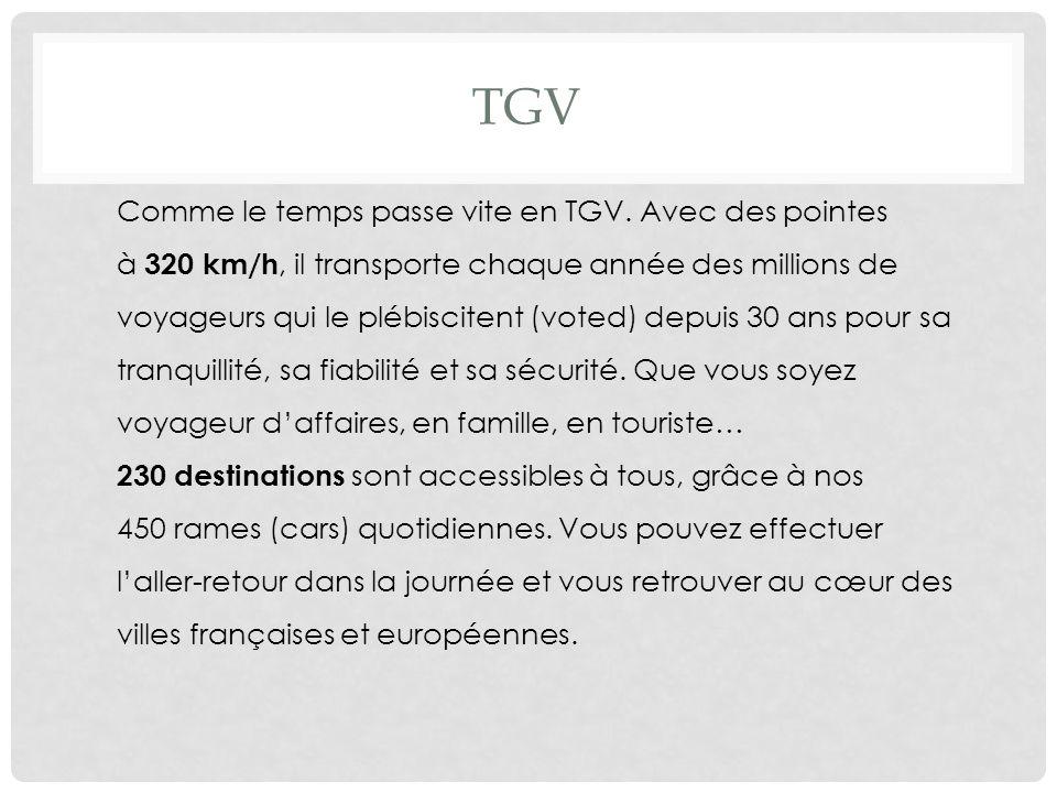 TGV Comme le temps passe vite en TGV.