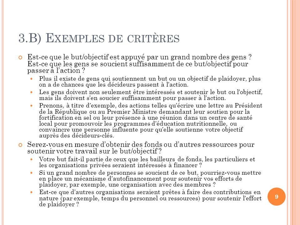 3.B) E XEMPLES DE CRITÈRES Pouvez-vous identifier clairement les décideurscl és .