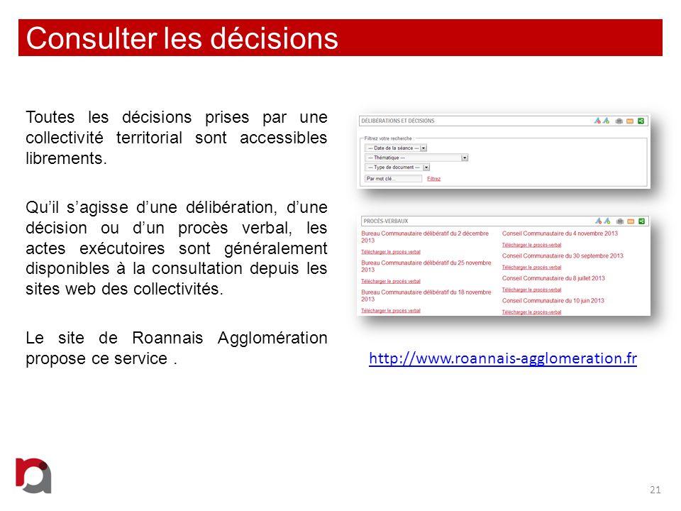 Consulter les décisions Toutes les décisions prises par une collectivité territorial sont accessibles librements. Quil sagisse dune délibération, dune