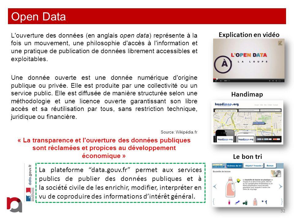 Open Data L'ouverture des données (en anglais open data) représente à la fois un mouvement, une philosophie d'accès à l'information et une pratique de