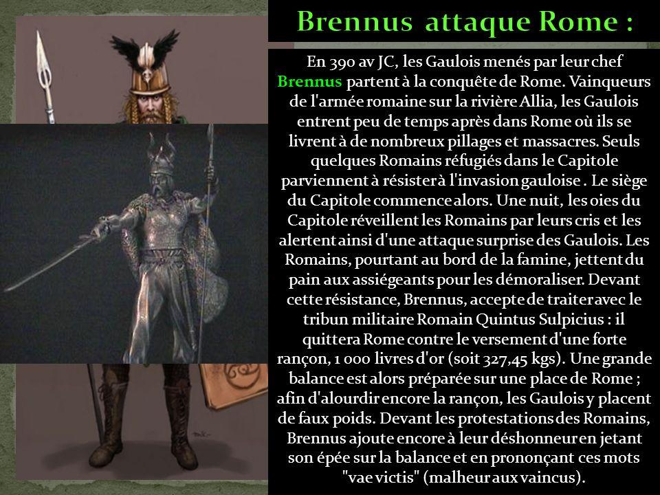 En 390 av JC, les Gaulois menés par leur chef Brennus partent à la conquête de Rome.