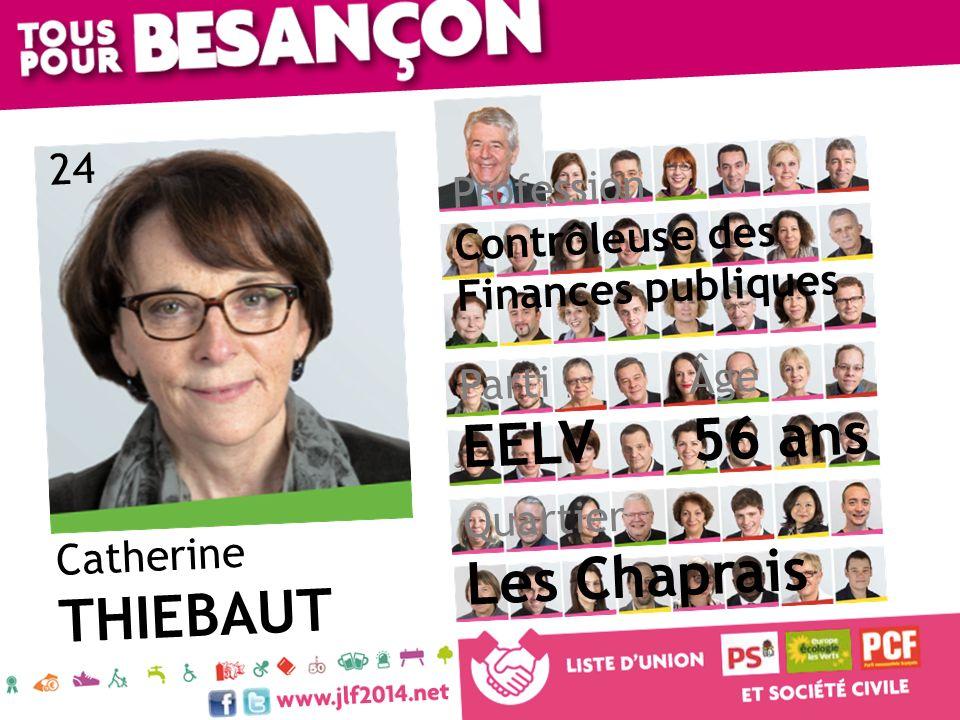 Catherine THIEBAUT Âge 56 ans Quartier Les Chaprais Parti EELV Profession Contrôleuse des Finances publiques 24