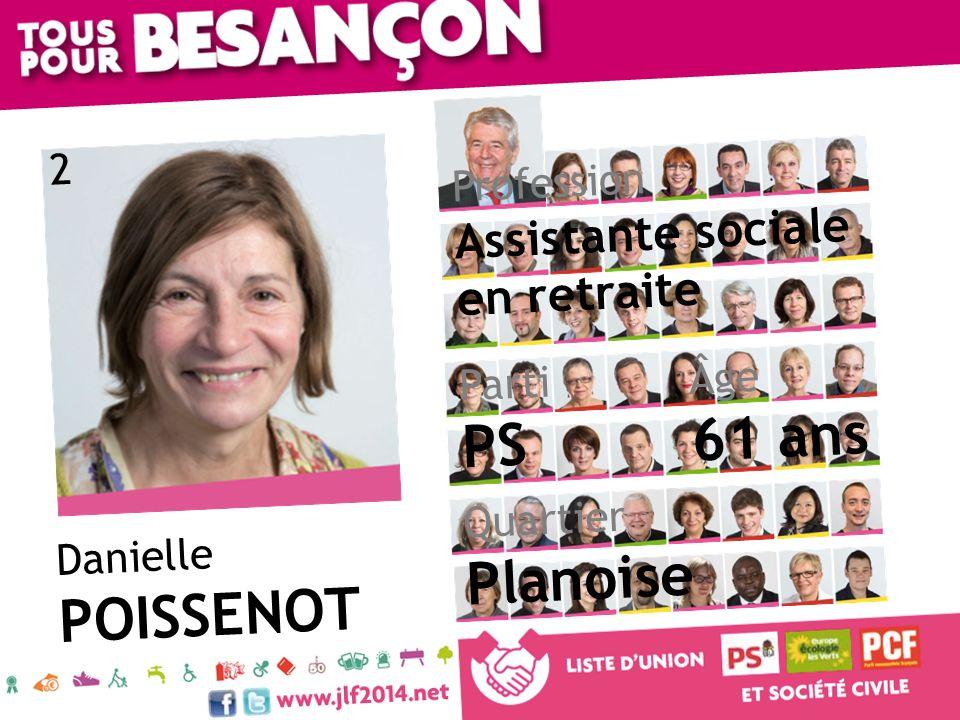 Danielle POISSENOT Âge 61 ans Quartier Planoise Parti PS Profession Assistante sociale en retraite 2