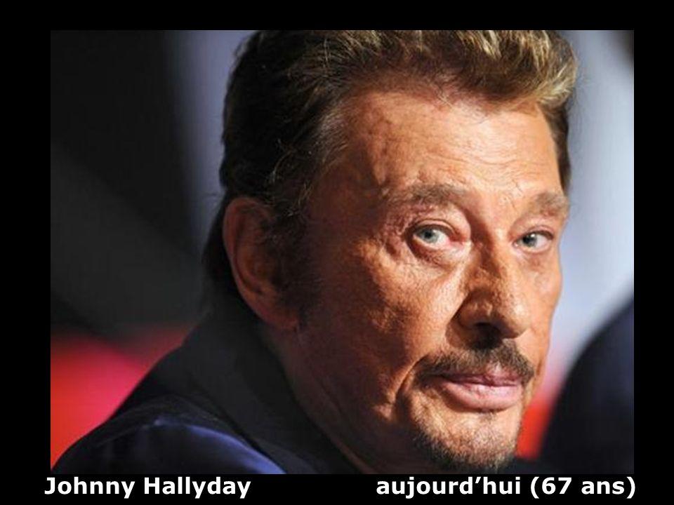 Johnny Hallyday (1943 ) Chanteur et acteur Hier