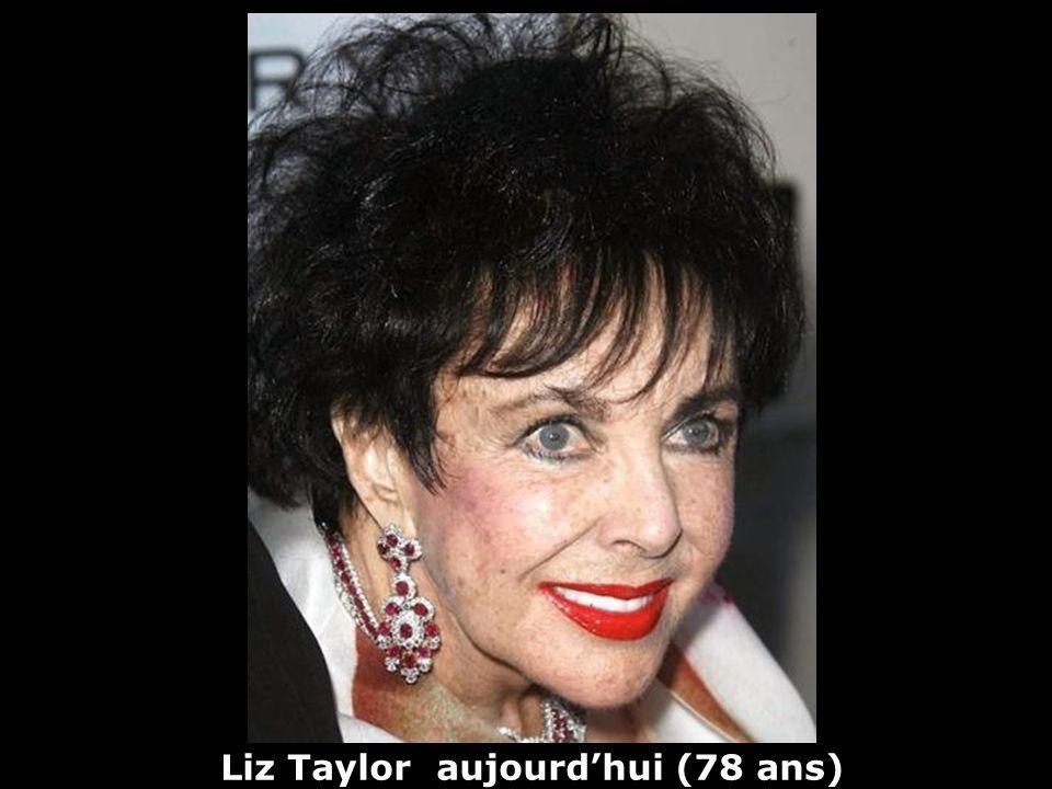 Liz Taylor (1932) actrice Hier