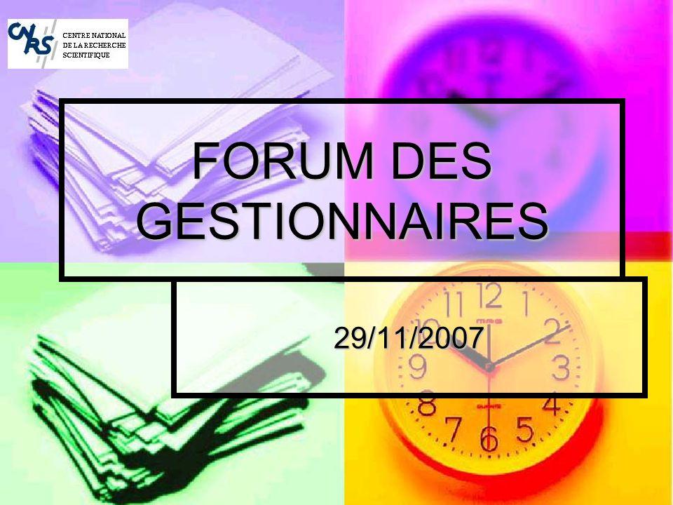 FORUM DES GESTIONNAIRES 29/11/2007