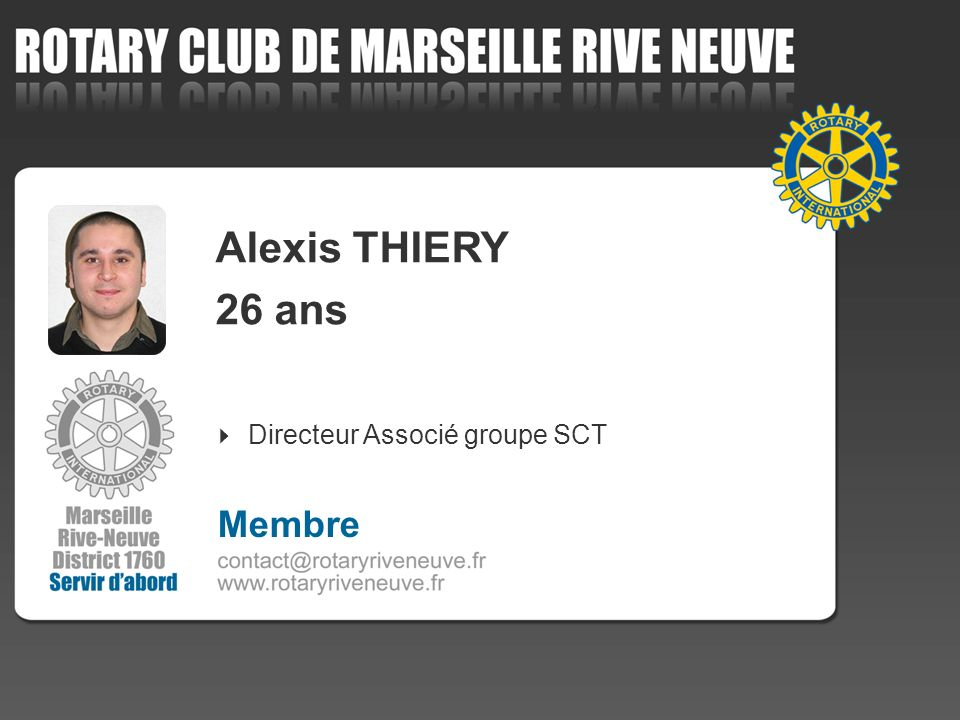 Alexis THIERY 26 ans Directeur Associé groupe SCT Membre