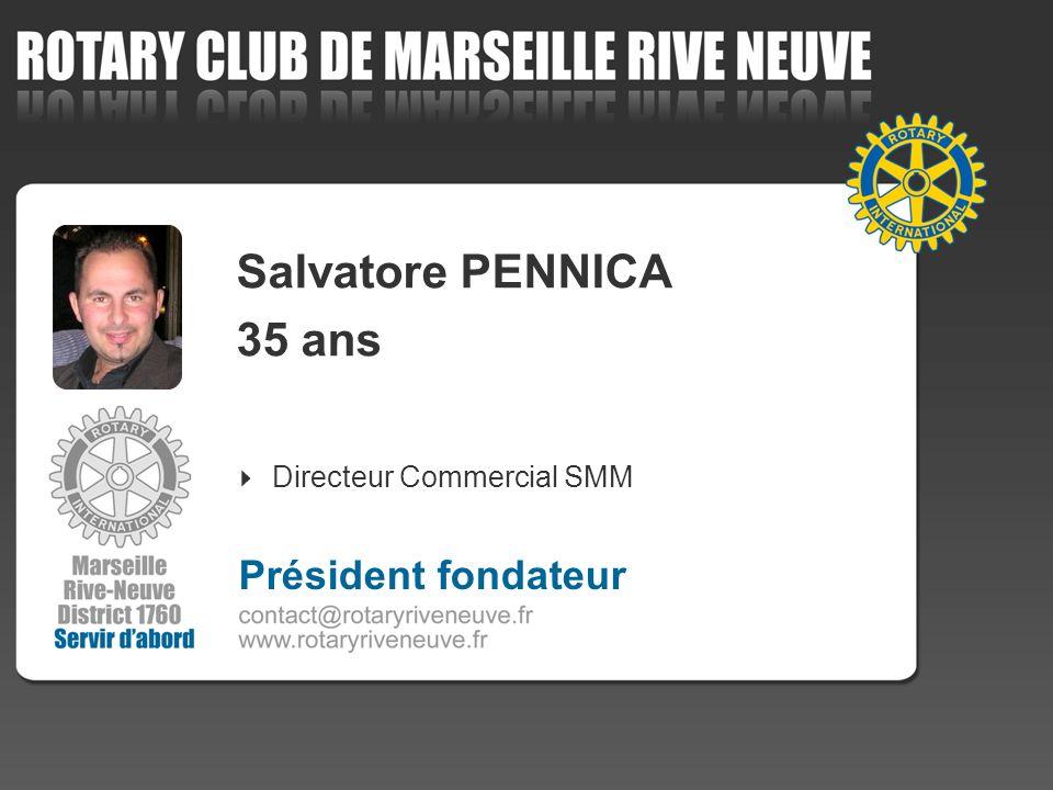 Salvatore PENNICA 35 ans Directeur Commercial SMM Président fondateur