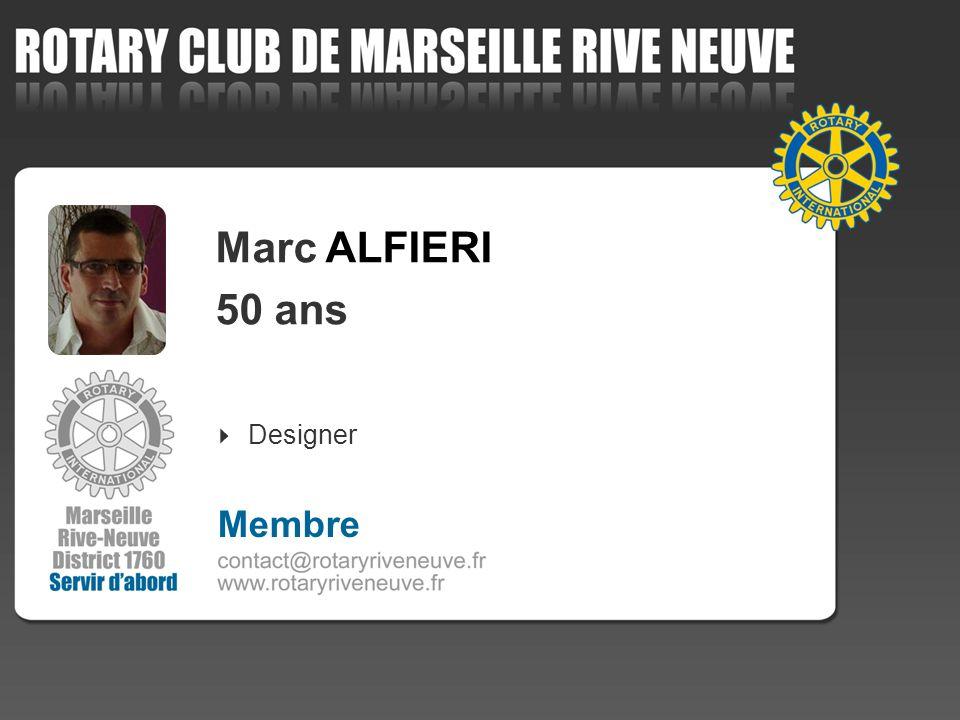 Marc ALFIERI 50 ans Designer Membre