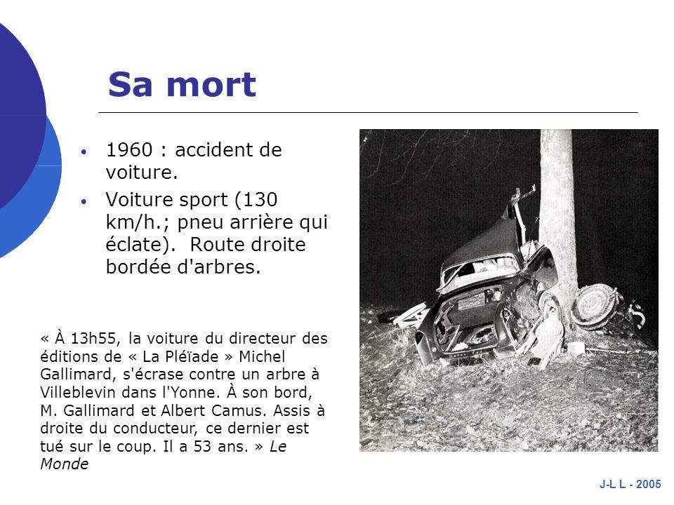 J-L L - 2005 Sa mort 1960 : accident de voiture.