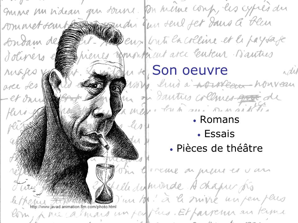 Son oeuvre Romans Essais Pièces de théâtre http://www.javad.animation.8m.com/photo.html