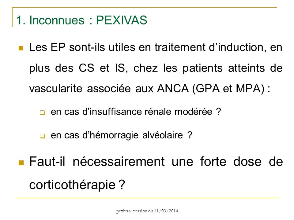 Les EP sont-ils utiles en traitement dinduction, en plus des CS et IS, chez les patients atteints de vascularite associée aux ANCA (GPA et MPA) : en c