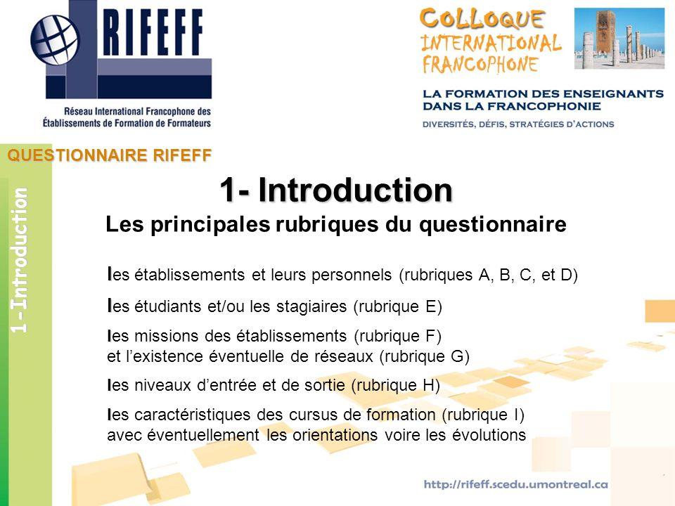 l l es établissements et leurs personnels (rubriques A, B, C, et D) l l es étudiants et/ou les stagiaires (rubrique E) l les missions des établissemen
