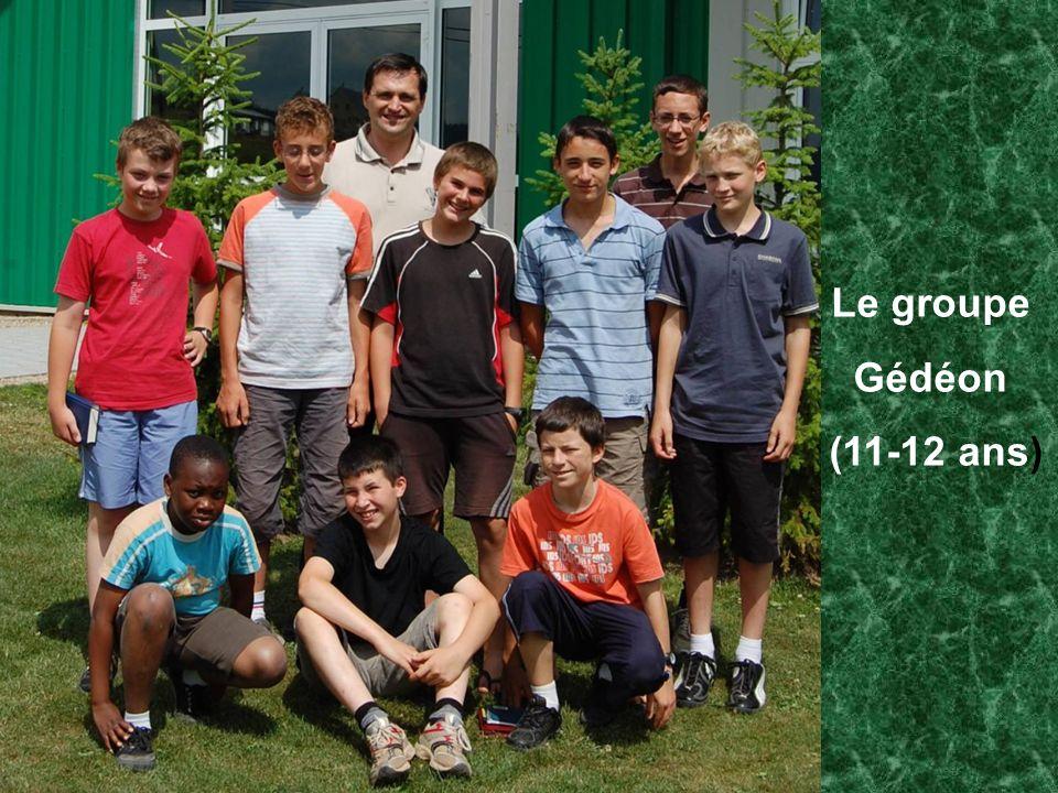 Le groupe Gédéon (11-12 ans)