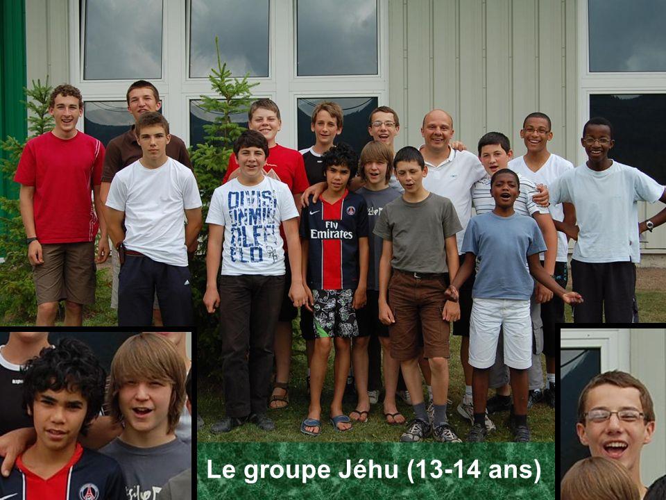 Le groupe Jéhu (13-14 ans)