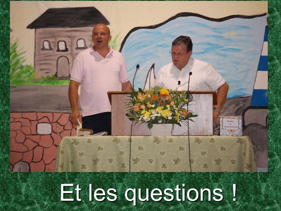 Et les questions !