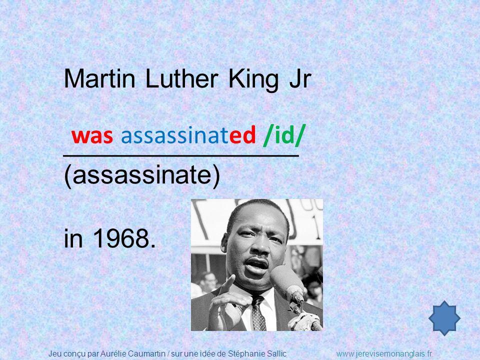 Jeu conçu par Aurélie Caumartin / sur une idée de Stéphanie Sallicwww.jerevisemonanglais.fr Martin Luther King Jr was a civil rights activist. In 1964