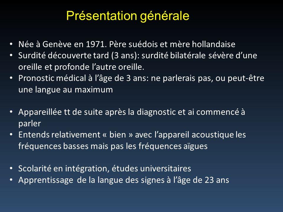 Présentation générale Née à Genève en 1971.