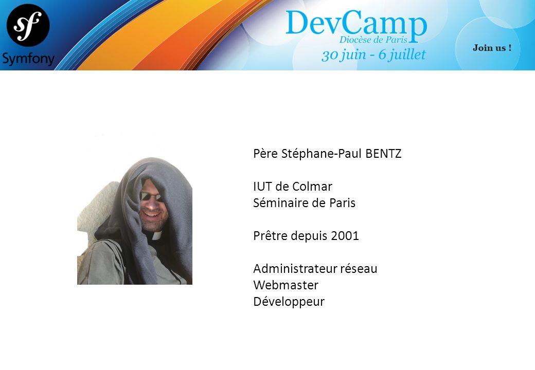 Père Stéphane-Paul BENTZ IUT de Colmar Séminaire de Paris Prêtre depuis 2001 Administrateur réseau Webmaster Développeur