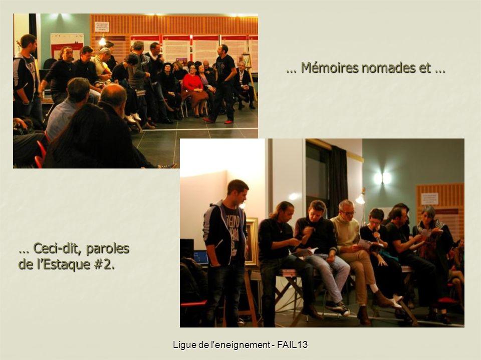 … Mémoires nomades et … Ligue de l'eneignement - FAIL13 … Ceci-dit, paroles de lEstaque #2.