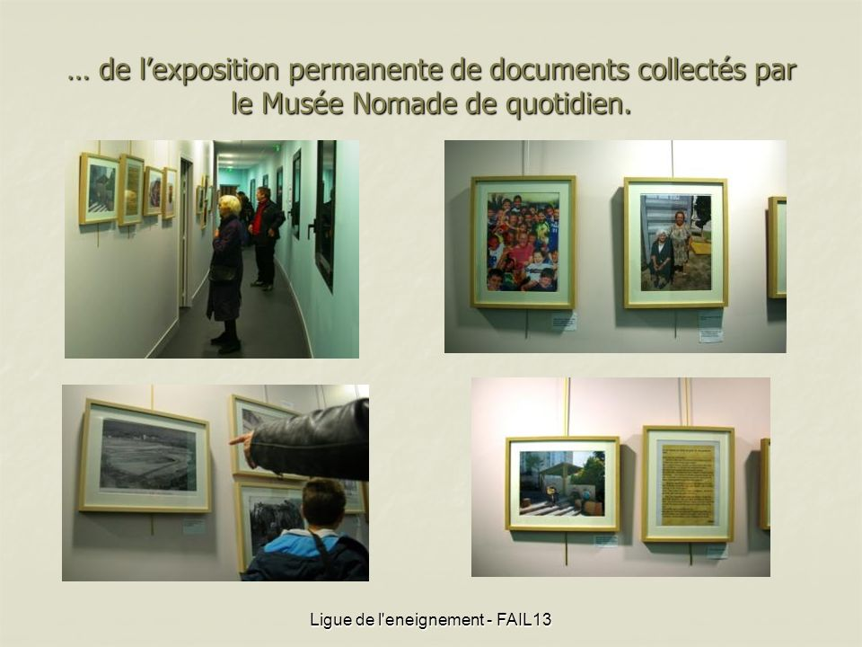 … de lexposition permanente de documents collectés par le Musée Nomade de quotidien.
