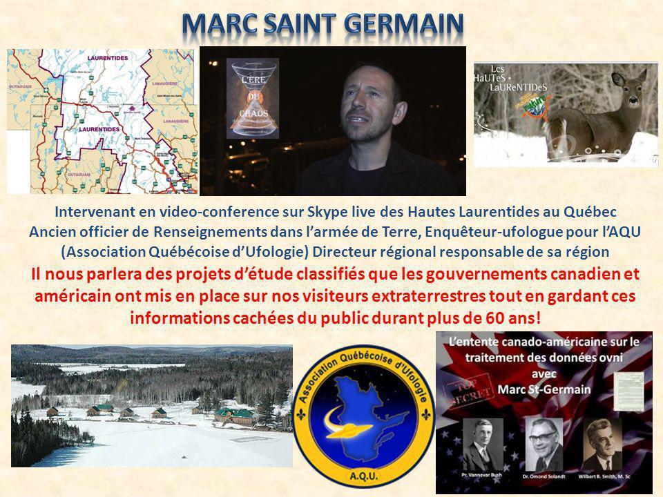 Intervenant en video-conference sur Skype live des Hautes Laurentides au Québec Ancien officier de Renseignements dans larmée de Terre, Enquêteur-ufol