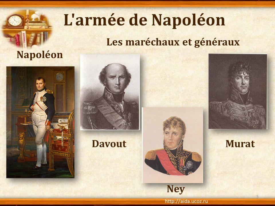 L'armée de Napoléon Napoléon Les maréchaux et généraux 5 Davout Ney Murat